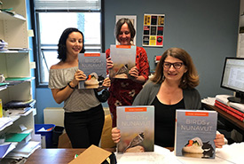 Left to right: Alexa Love (catalogues and advertising manager and cover designer for Birds of Nunavut), Melissa Pitts (director) and Holly Keller (assistant director, production and editorial services)
