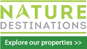 Explore our properties by visiting Nature Destinations